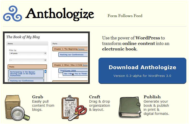Anthologize: εκδώστε το blog σας σε ebook εύκολα και γρήγορα! (video)